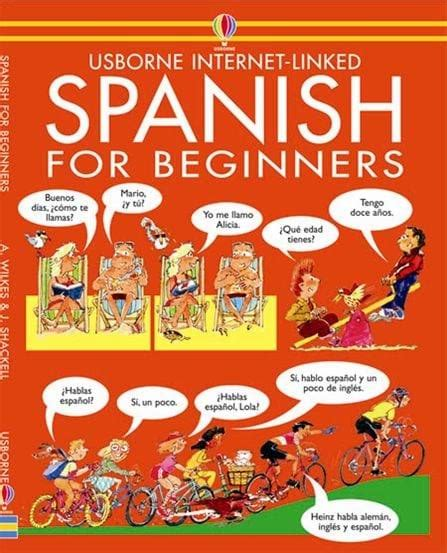 libro spanish for beginners usborne spanish for beginners at usborne children s books