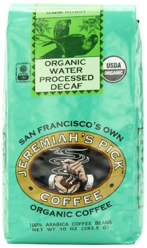 Jeremiah's Pick Coffee Organic Water Processed Decaf, Raisin & Chocolate Round and Robust Whole
