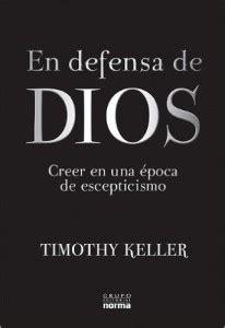 libro en defensa de dios en defensa de dios creer en una 233 poca de escepticismo esclavos de cristo