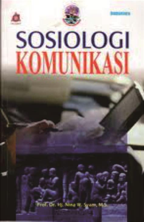 Buku Sosiologi Ekonomi sosiologi komunikasi universitas padjadjaran