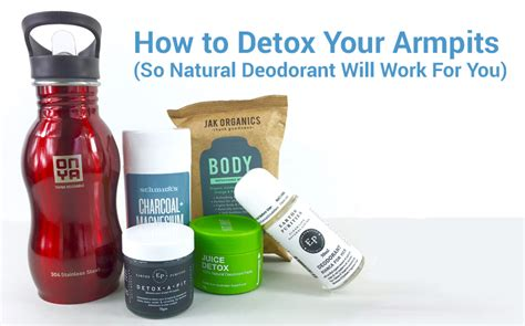Armpit Detox Really Work by How To Detox Your Armpits So Deodorant Will Work
