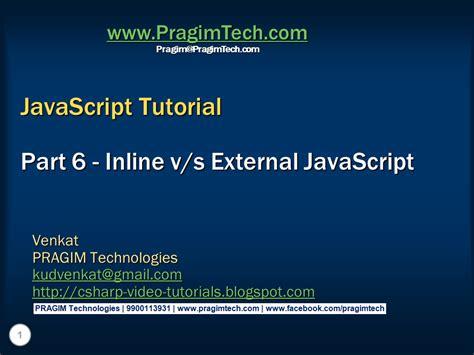 javascript tutorial hands on sql server net and c video tutorial inline vs external