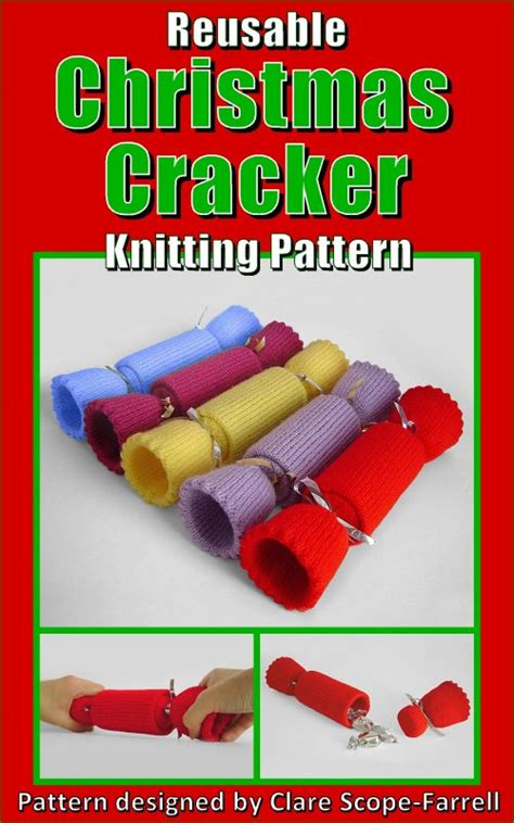 knitting pattern christmas cracker clare scope farrell novelty knitting patterns reusable