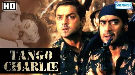 film jadul india tango charlie hd ajay devgan bobby deol sanjay