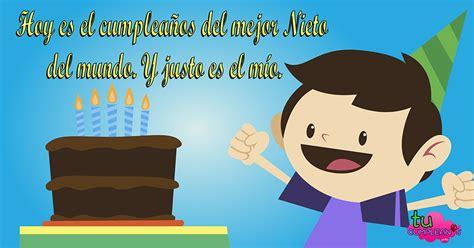 imagenes de cumpleaños nieto tarjetas para un nietomensajes de cumplea 241 os y aniversarios