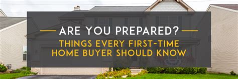 are you prepared things every time home buyer
