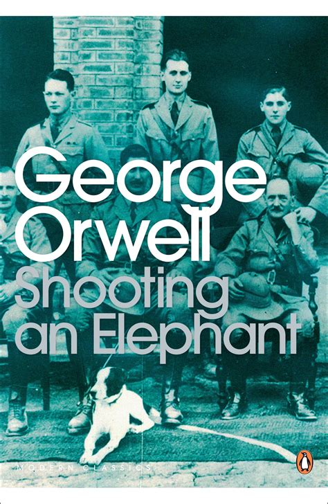 Shooting An Elephant Essay by Review Shooting An Elephant By George Orwell