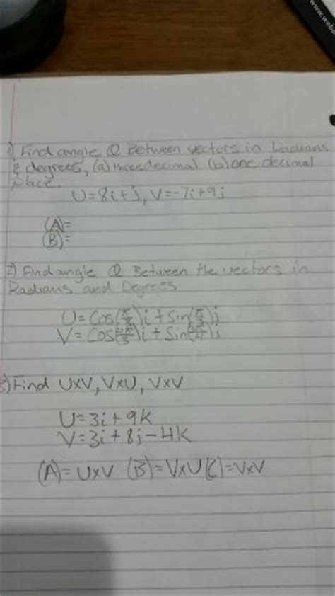 solved find angle theta between vectors in radians degr