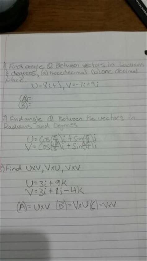8j 21l 7i 2 1 l solved find angle theta between vectors in radians degr