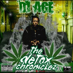Detox Dr Dre Album Cover by Dr Dre The Detox Chroniclez Vol 1 Hosted By Dj Age