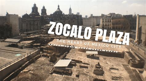 zocalo plaza mexico city zocalo plaza mexico city youtube