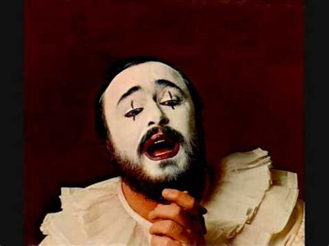 luciano pavarotti. i pagliacci. r. leoncavallo. youtube