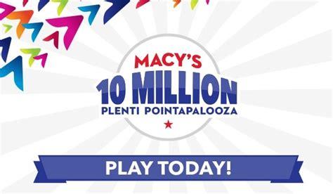 Macy S Instant Win - macy s 10 million plenti pointapalooza instant win game sweepstakesbible