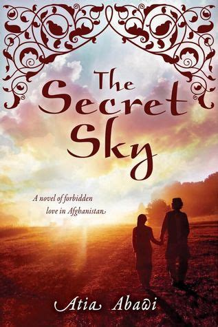 the ã s secret green series books the secret sky a novel of forbidden in afghanistan