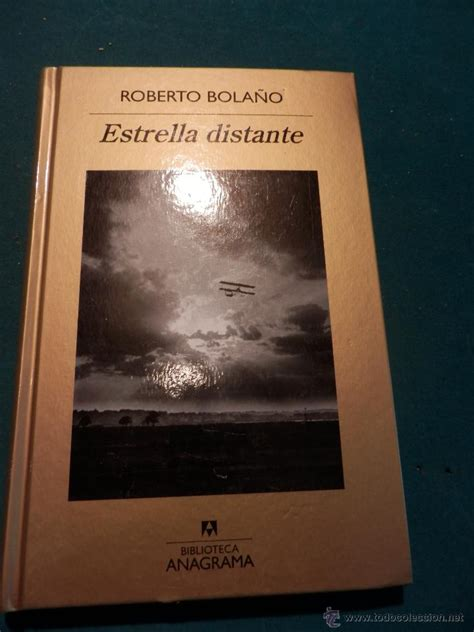 libro estrella distante estrella distante libro de roberto bola 241 o b comprar en todocoleccion 52525037