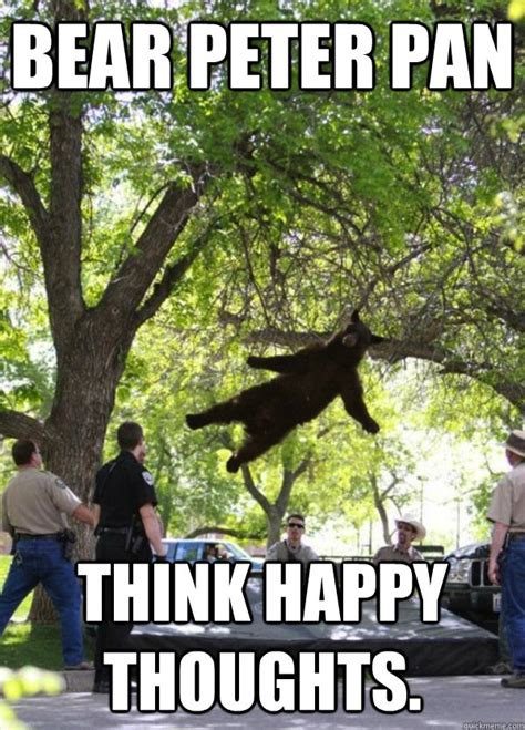 Happy Thoughts Meme - bear peter pan think happy thoughts bear peter pan