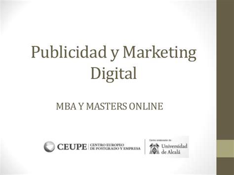 Mba Marketing Digital by Publicidad Y Marketing Digital Mba Y Master En