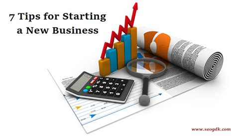 Must Tips For Starting A New Business by 7 Tips For Starting A New Business