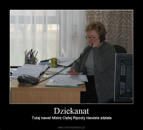 Dzied Matki Dziekanat Demotywatory Pl