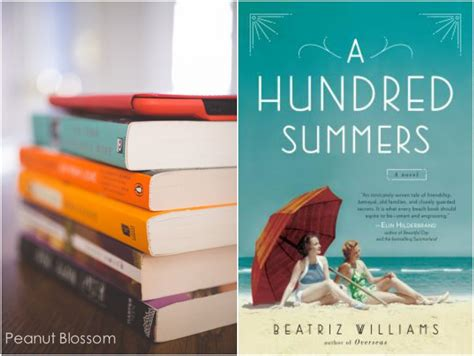 a hundred summers a hundred summers by beatriz williams peanut blossom