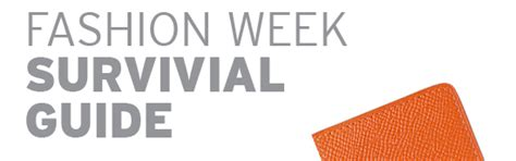 The Fashion Week Survival Guide by Studio Hs Omg It S Almost Fashion Week