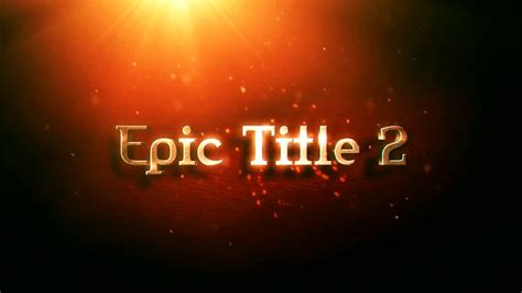 Epic Title 2 After Effects Templates Motion Array Motion Title Templates
