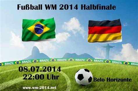 deutschland halbfinale wann zdf live liveticker 1 7 brasilien gegen deutschland