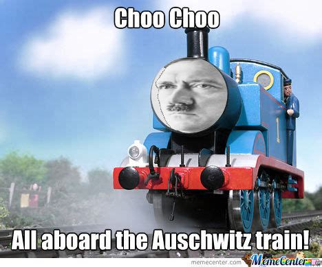 hitler the train by recyclebin meme center