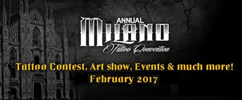 tattoo convention el paso 2017 milano tattoo convention 2017 where milan what to do