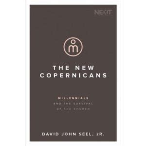 the new copernicans millennials and the survival of the