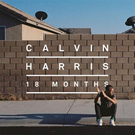 18 Months Mba Uk by Calvin Harris Unveils New Album 18 Months Artwork