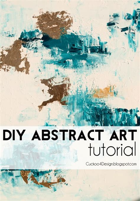 creating abstract diy abstract artwork tutorial cuckoo4design