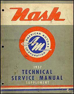 supplement ambassador 1957 nash ambassador repair shop manual original supplement