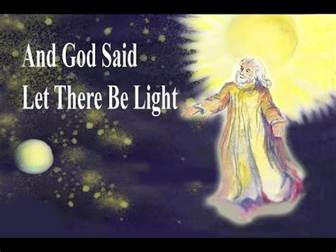 god said let there be light and god said let there be light gced song youtube