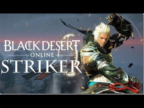 black desert online striker awakening trailer youtube