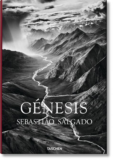 libro fo salgado genesis espagnol sebasti 227 o salgado g 201 nesis libros taschen