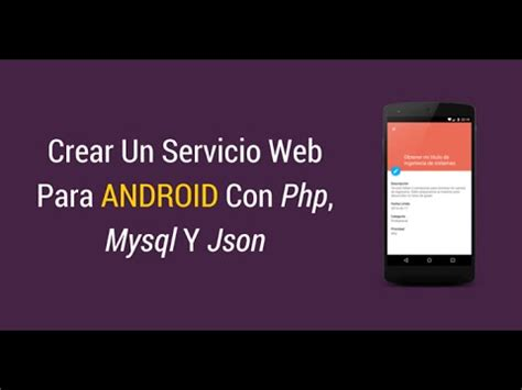 tutorial android json php mysql conectar aplicaci 243 n android con php mysql y json youtube