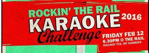gravy boat mount gambier rockin the rail karaoke challenge the rail everything
