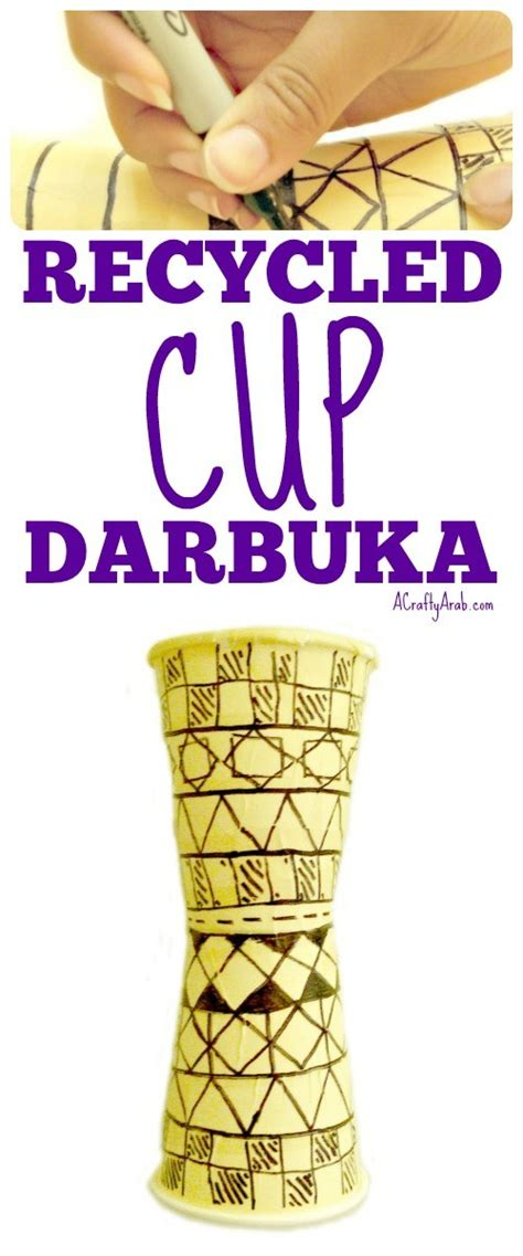 tutorial darbuka recycled cup darbuka tutorial by a crafty arab