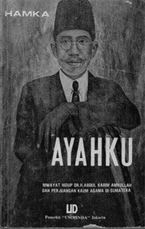 biografi prof hamka ayahku haji abdul malik karim amrullah hamka jas duit