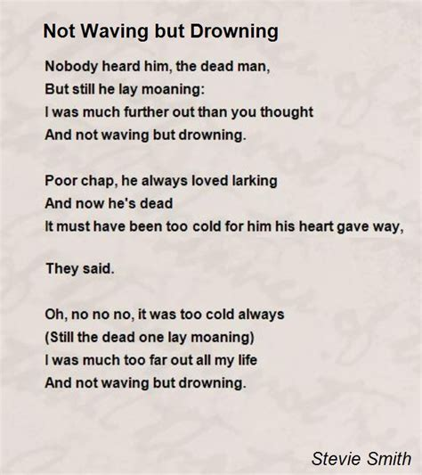 not but water not waving but drowning poem by stevie smith poem