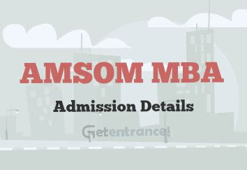 National Mba Admission 2016 by Amsom Mba Admission 2016 Notification Getentrance