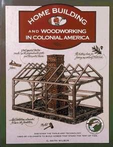 homebuilding  woodworking  colonial america tools