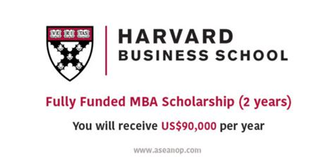 Mba Scholarship In United States by Harvard Asean Opportunities
