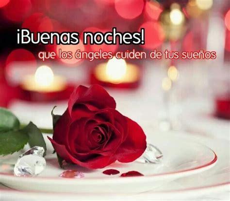 imagenes de rosas rojas de buenas noches imagenes de flores con frases buenas noches buenas