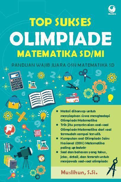 Sukses Olimpiade Ipa Sd top sukses olimpiade matematika sd mi book by muslihun gramedia digital