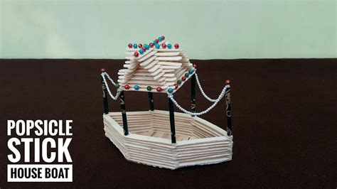 houseboat with icecream stick diy ice cream stick house boat how to make popsicle