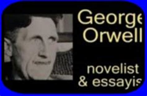george orwell encyclopedia world biography georgeorwell org
