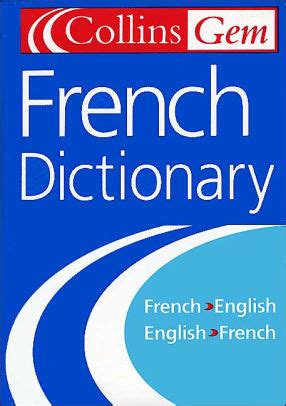 0008141878 collins gem french dictionary collins gem french dictionary french to english english