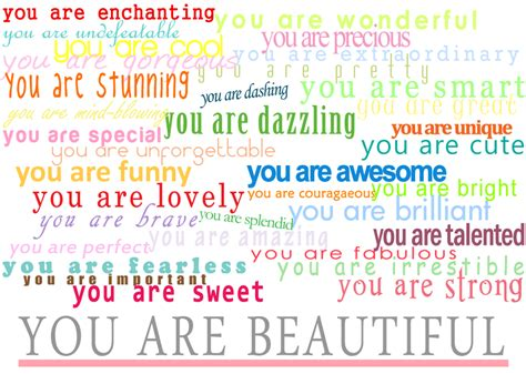 You Are Beautiful by You Are A Beautiful Person Quotes Quotesgram